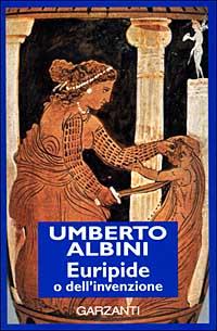 Euripide o dell'inve...