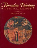 Florentine painting and its social background