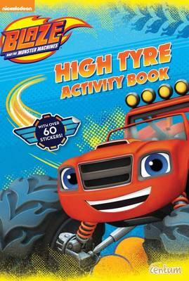Blaze High Tyre Acti...