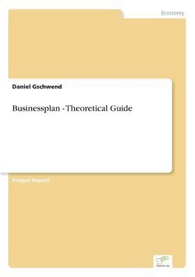 Businessplan - Theoretical Guide