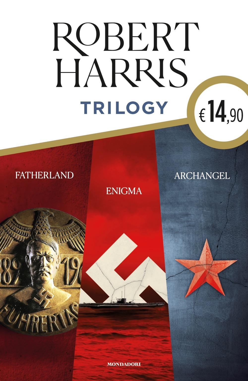 Trilogy. Fatherland - Enigma - Archangel