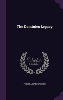 The Dominies Legacy