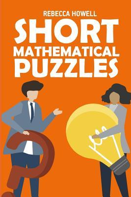 Short Mathematical Puzzles