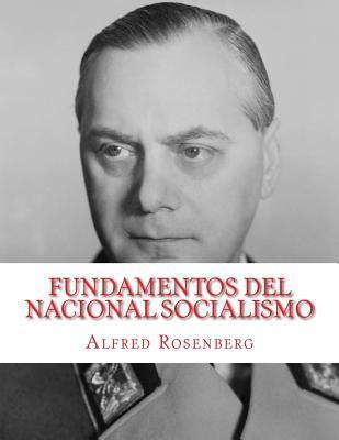 Fundamentos del Nacional Socialismo / Fundamentals of National Socialism