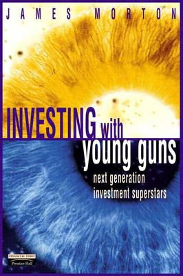 Investing With the Young Guns