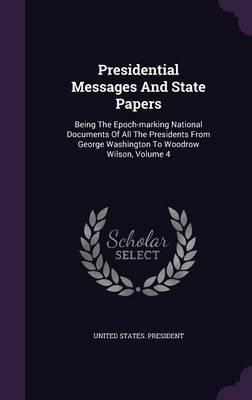 Presidential Messages and State Papers