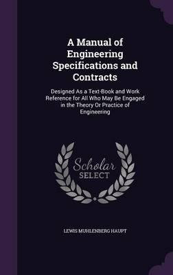 A Manual of Engineering Specifications and Contracts