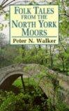 Folk Tales from North York Moors