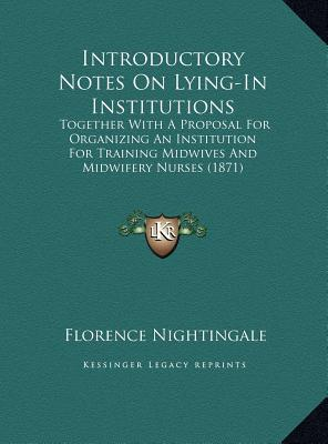 Introductory Notes on Lying-In Institutions