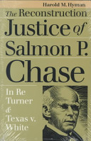 The reconstruction justice of Salmon P. Chase