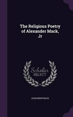The Religious Poetry of Alexander Mack, Jr