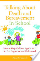 Talking About Death and Bereavement in School
