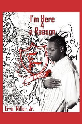 I'm Here 4 a Reason