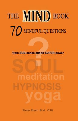 The Mind Book - 70 Mindful Questions