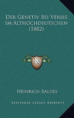 Der Genetiv Bei Verbis Im Althochdeutschen (1882)