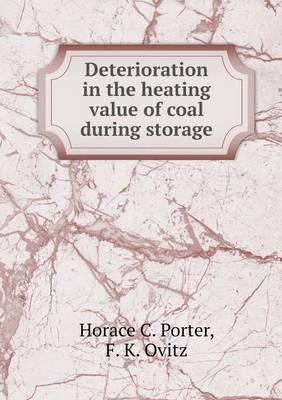 Deterioration in the Heating Value of Coal During Storage