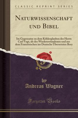 Naturwissenschaft und Bibel