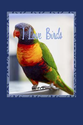 I Love Birds Journal