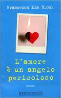 L'amore è un angelo pericoloso