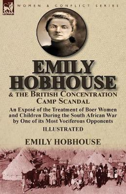 Emily Hobhouse and the British Concentration Camp Scandal