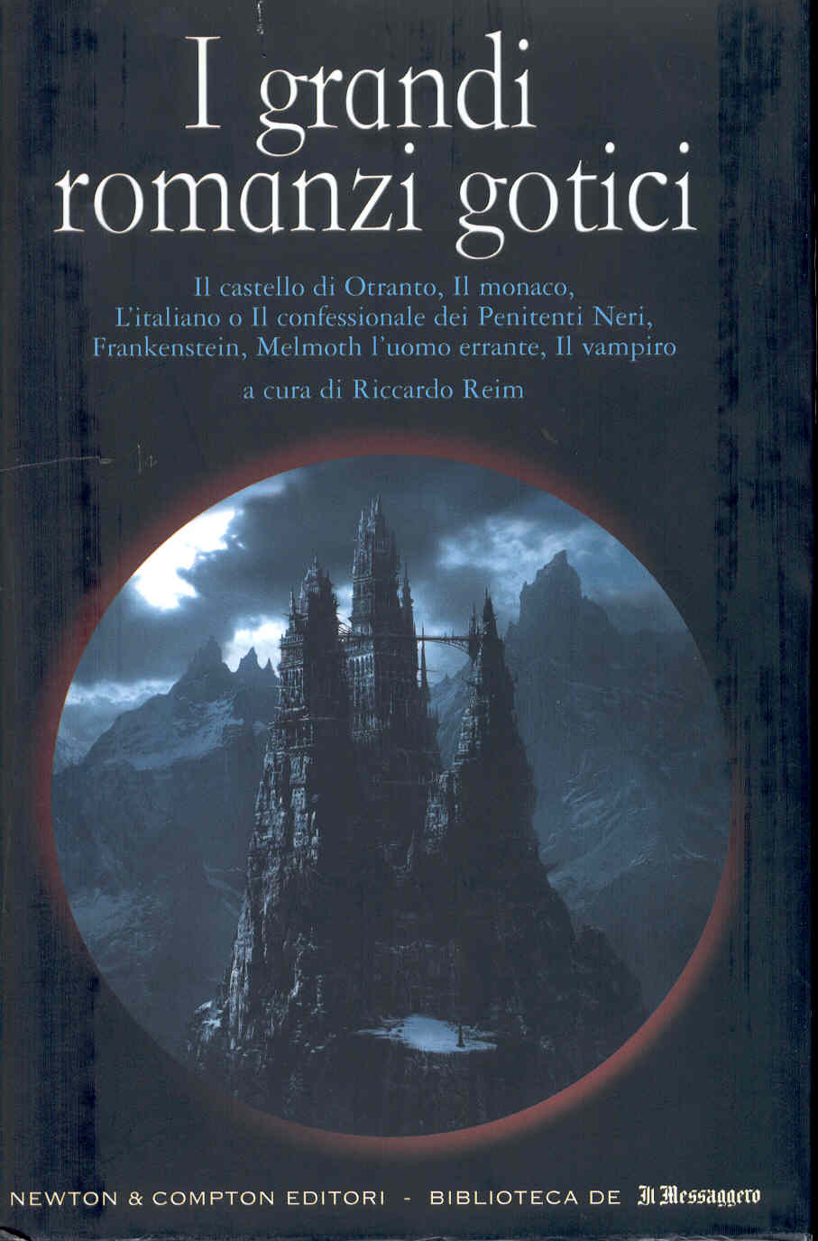 I grandi romanzi gotici