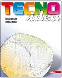 Tecnoidea. Tomi A-B. Con progettare per il computer e 40 schede di disegno. Con espansione online. Per la Scuola media. Con CD-ROM