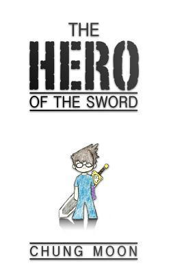 The Hero of the Sword