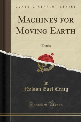 Machines for Moving Earth