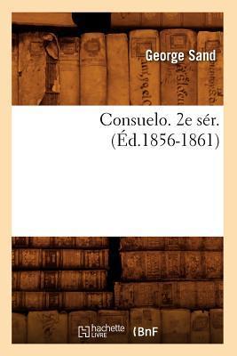 Consuelo. 2e Ser. (e...
