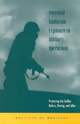 Potential Radiation Exposure in Military Operations
