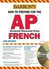 How to Prepare for the AP French with Audio CDs