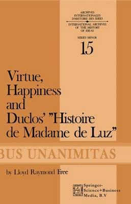 Virtue, Happiness and Duclos' Histoire De Madame De Luz