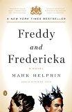 Freddy and Frederick...