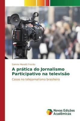 A prática do Jornalismo Participativo na televisão