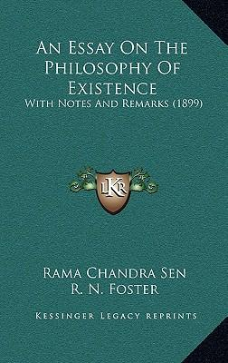An Essay on the Philosophy of Existence