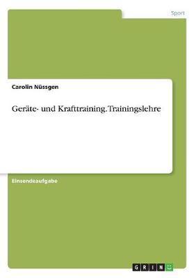 Geräte- und Krafttraining. Trainingslehre