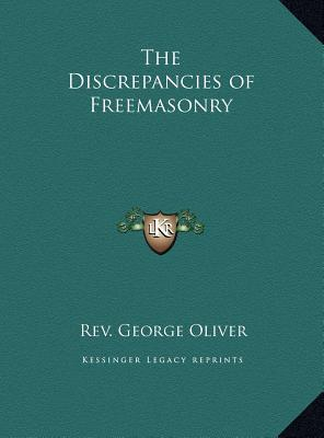 The Discrepancies of Freemasonry the Discrepancies of Freemasonry