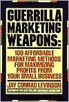 Guerrilla Marketing Weapons