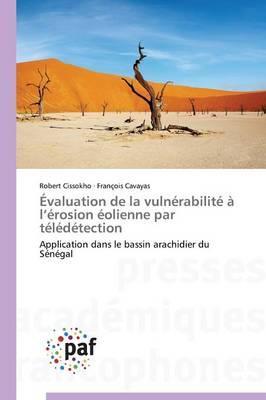 Évaluation de la Vulnerabilite a l Erosion Eolienne par Teledetection