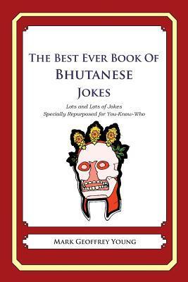 The Best Ever Book of Bhutanese Jokes