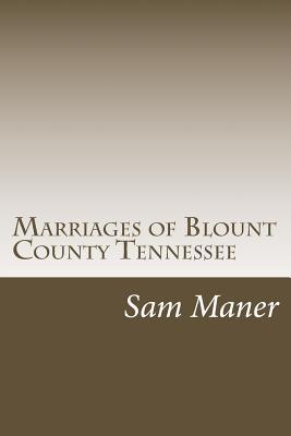Marriages of Blount ...