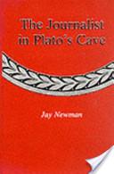 The Journalist in Plato's Cave