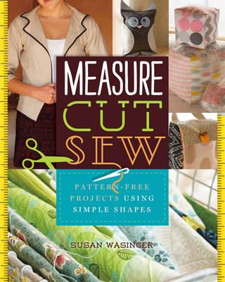 Measure, Cut, Sew