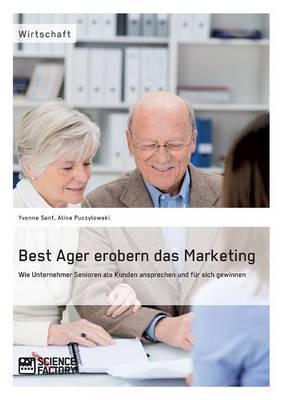 Best Ager erobern das Marketing
