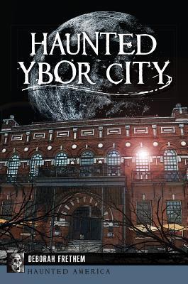 Haunted Ybor City