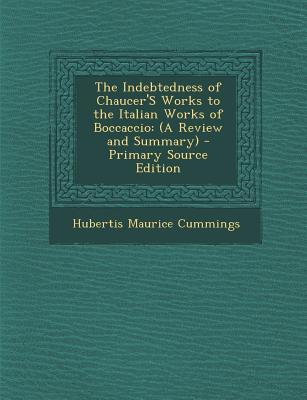 Indebtedness of Chaucer's Works to the Italian Works of Boccaccio