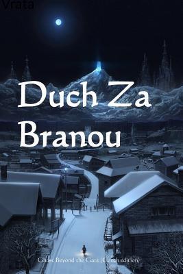 Duch Za Branou/ Ghost at the Gate