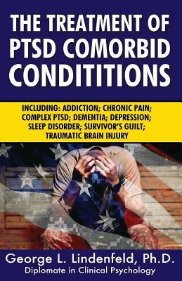 The Treatment of Ptsd Comorbid Conditions