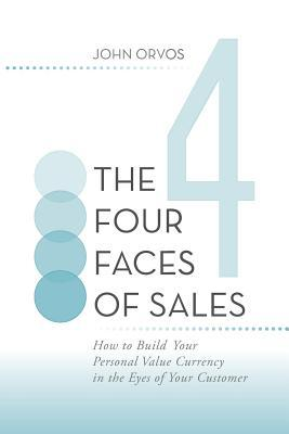 The Four Faces of Sales