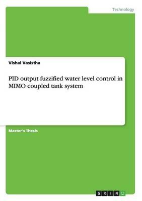PID output fuzzified water level control in MIMO coupled tank system